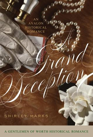 A Grand Deception by Shirley Marks