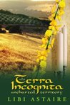 Terra Incognita: A Novel