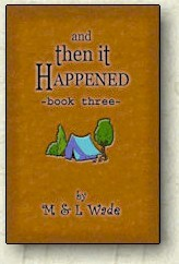 And Then It Happened - Book 3 by M. Wade