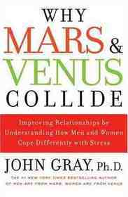Why Mars and Venus Collide by John  Gray