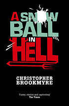 A Snowball in Hell by Christopher Brookmyre