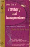 Great Tales of Fantasy and Imagination