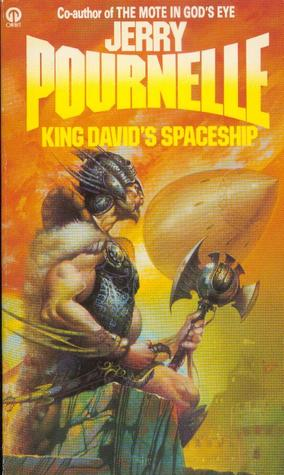 King David's Spaceship by Jerry Pournelle
