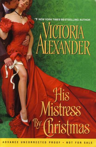 His Mistress by Christmas by Victoria Alexander