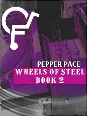Wheels of Steel, Book 2 by Pepper Pace
