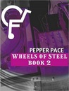 Wheels of Steel, Book 2