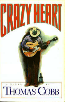 Crazy Heart by Thomas Cobb