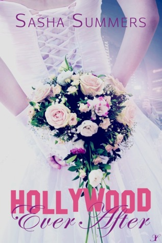 Hollywood Ever After by Sasha Summers