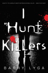 I Hunt Killers (Jasper Dent, #1)