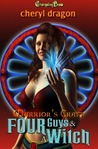 Four Guys & A Witch (Warrior's Craft, #1)