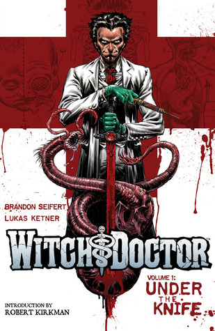 Witch Doctor, Vol. 1 by Brandon Seifert