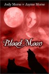 Blood Moon by Jody Morse