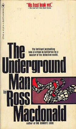 Review The Underground Man (Lew Archer #16) by Ross Macdonald iBook