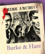 Burke and Hare (Crime Archive)  by  Alanna Knight