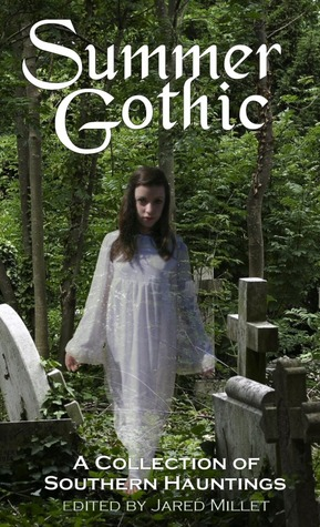 Summer Gothic by Jared Millet