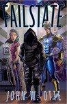 Failstate by John W. Otte
