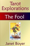 The Fool (Tarot Explorations Card-by-Card)