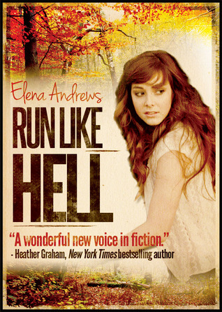 Run Like Hell by Elena Andrews