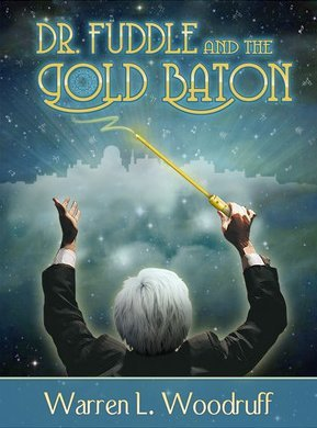Dr. Fuddle and the Gold Baton