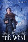The Far West (Frontier Magic, #3)