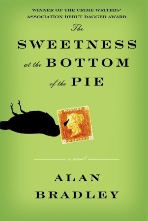 The Sweetness at the Bottom of the Pie (A Flavia de Luce Mystery, #1)