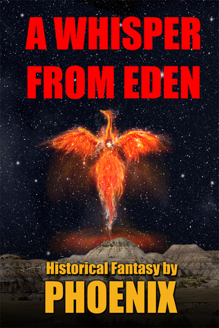 A Whisper From Eden by Phoenix Reads
