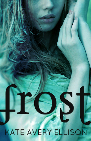 Frost by Kate Avery Ellison