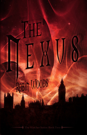 The Nexus by Robin  Woods