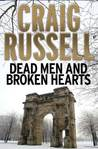 Dead Men And Broken Hearts (Lennox, #4)