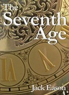 The Seventh Age by Jack Eason