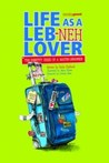Life as a Leb-neh Lover by Kathy Shalhoub