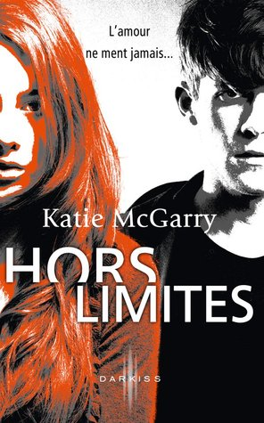 Hors limites (Pushing the Limits, #1)