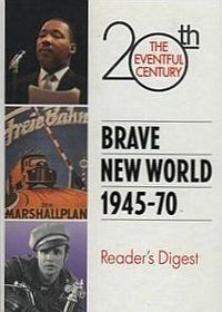 Brave New World 1945-70 by Reader's Digest Association
