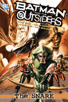 Batman and the Outsiders, Volume 2: The Snare