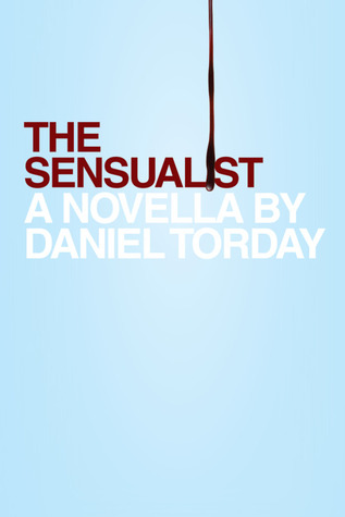 The Sensualist by Daniel Torday