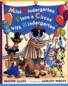 Miss Bindergarten Plans a Circus With Kindergarten (Miss Bindergarten Books)