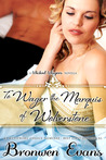 To Wager the Marquis of Wolverstone (Wicked Wagers, #2)