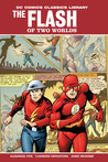 The Flash of Two Worlds by Gardner F. Fox