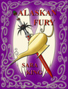 Alaskan Fury (Guardians of the First Realm, #2)