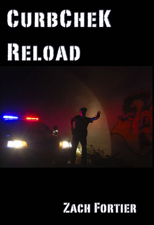 Curbchek-Reload by Zach Fortier