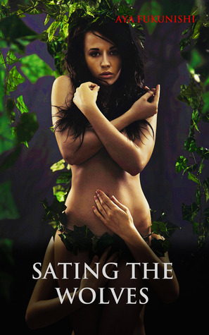 Sating the Wolves (Wolf Mountain #2)