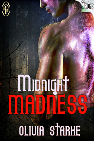 Midnight Madness by Olivia Starke