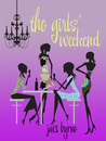 The Girls' Weekend