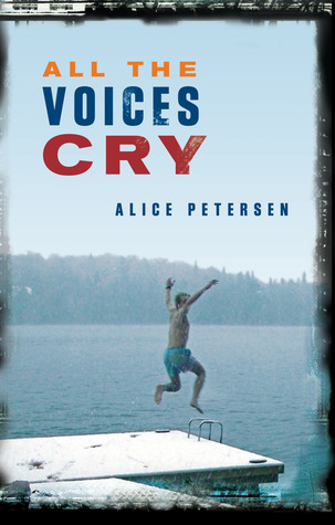 All the Voices Cry by Alice Petersen