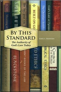 By This Standard by Greg L. Bahnsen