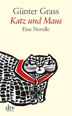 Katz und Maus by Günter Grass