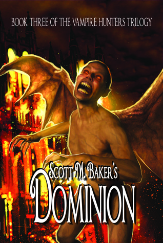 Dominion by Scott M. Baker