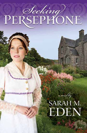 Seeking Persephone by Sarah M. Eden