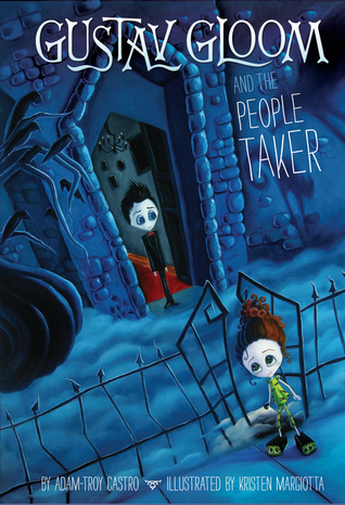 Gustav Gloom and the People Taker (Gustav Gloom, #1)