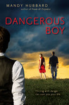 Dangerous Boy: First Edition